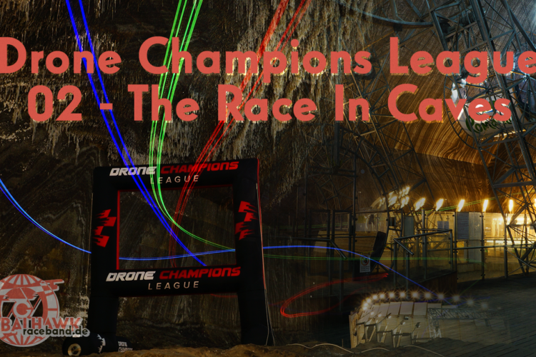 Drone Champions League – 02 Race in caves